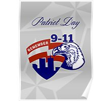 Remember 911  Patriots Day Poster Poster