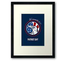Remember 911 Patriots Day Poster Framed Print