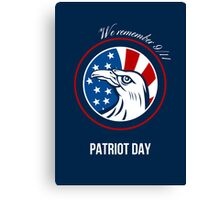 Remember 911 Patriots Day Poster Canvas Print
