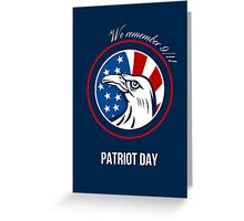 Remember 911 Patriots Day Poster Greeting Card