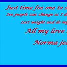"""ONE OF MY CHANGE OVER' by Norma-jean Morrison"