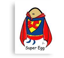 Super Egg Canvas Print