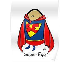Super Egg Poster