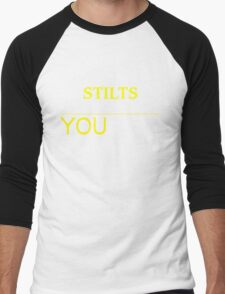 STILTS It's thing you wouldn't understand !! - T Shirt, Hoodie, Hoodies, Year, Birthday T-Shirt