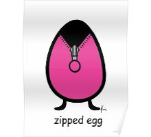 zipped egg Poster