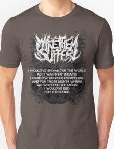 make them suffer: elegies T-Shirt