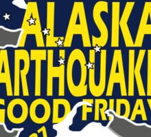 5OTH ANNIVERSARY GREAT ALASKA EARTHQUAKE W DIPPER Sticker