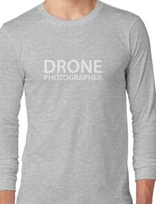 Drone Photographer - White Text - Block Long Sleeve T-Shirt