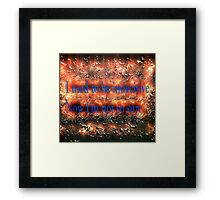 I used to be indecisive. Now I'm not so sure. Framed Print