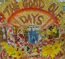 The Good Ole Days by JulianaLachance