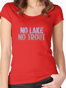 The Wire - No Lake, No Trout Women's Fitted Scoop T-Shirt