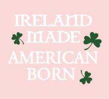 Ireland Made, American Born Kids Tee