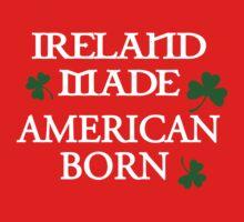 Ireland Made, American Born Baby Tee