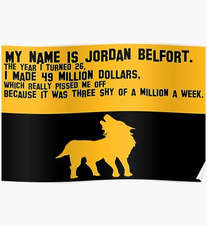 My Name is Jordan Belfont Poster