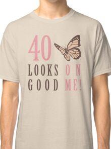 Cute 40th Birthday T-Shirt For Women Classic T-Shirt