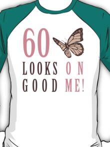 Cute 60th Birthday T-Shirt For Women T-Shirt