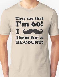 Funny 60th Birthday Gag Gift T-Shirt T-Shirt