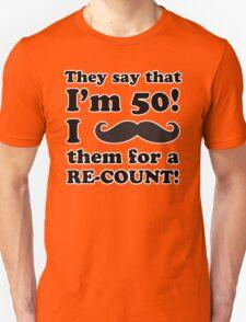 Funny 50th Birthday Gag Gift T-Shirt T-Shirt