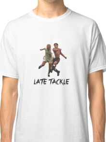 Late Tackle Classic T-Shirt