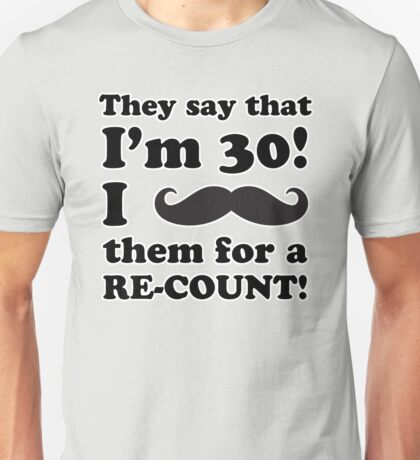 Funny 40th Birthday Gag Gift T-Shirt Unisex T-Shirt