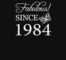 Fabulous Since 1984 Birthday T-Shirt Womens Fitted T-Shirt