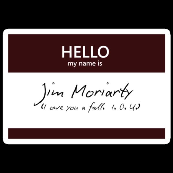 Jim Moriarty Name Tag by Kristina Moy