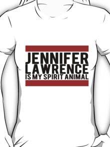 jennifer lawrence is my spirit animal T-Shirt