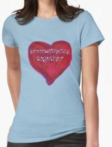 procrastinating together T-Shirt