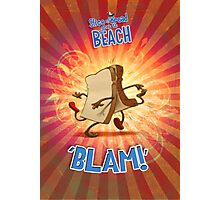 Slice of Bread goes to the Beach BLAM poster Photographic Print