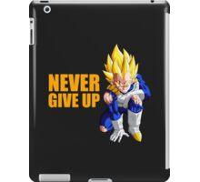 Vegeta - Never Give Up Dragon Ball iPad Case/Skin