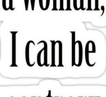 """""""I'm a woman, Mary. I can be as contrary as I choose."""" Lady Violet Quotes Sticker"""