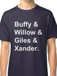 Buffy & Willow & Giles & Xander. Classic T-Shirt
