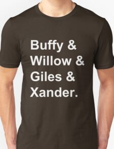 Buffy & Willow & Giles & Xander. Unisex T-Shirt