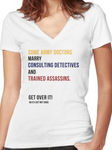 some army doctors marry consulting detectives & trained assassins. Women's Fitted V-Neck T-Shirt