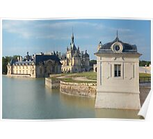 Chantilly, the castle and the little house, Oise, France. Poster