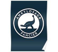 Ankylosaur Fancier Print Poster