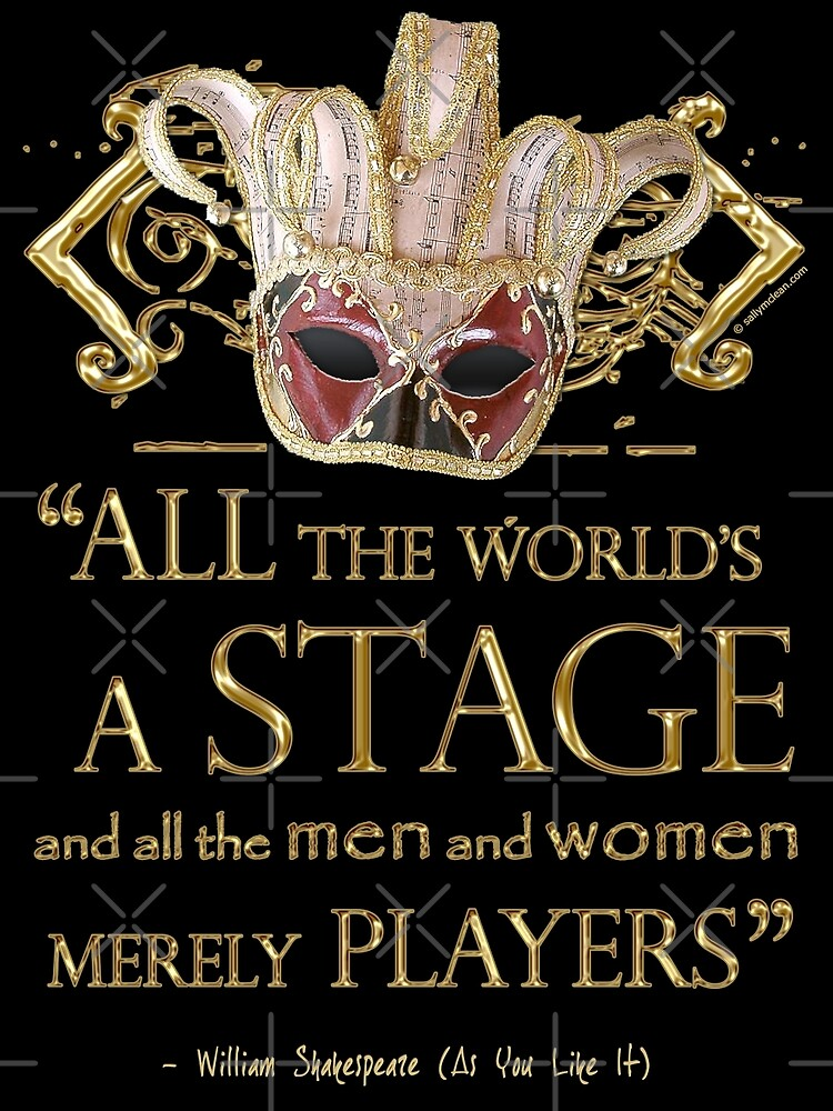 Shakespeare As You Like It Stage Quote by Incognita Enterprises