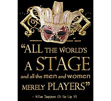 Shakespeare As You Like It Stage Quote Photographic Print