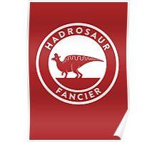 Hadrosaur Fancier Poster