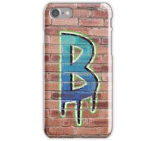Graffiti Printed Letter B on wall iPhone Case/Skin
