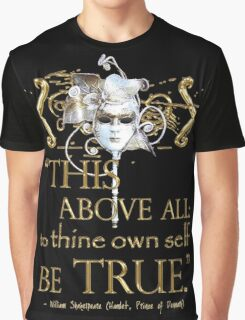 """Shakespeare Hamlet """"own self be true"""" Quote Graphic T-Shirt"""