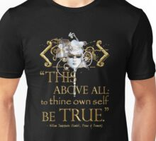 "Shakespeare Hamlet ""own self be true"" Quote Unisex T-Shirt"
