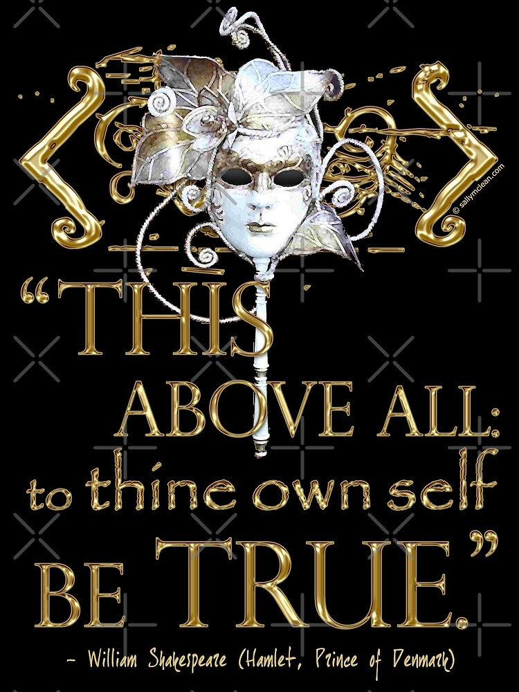 "Shakespeare Hamlet ""own self be true"" Quote by Sally McLean"