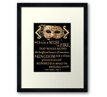 Shakespeare Henry V Muse Quote Framed Print