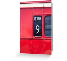 Route master London bus number 9 Greeting Card
