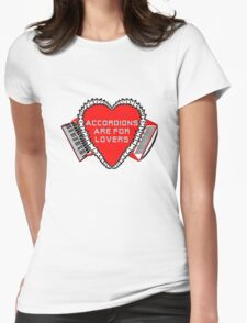 Accordions Are For Lovers 3 in bright red! Womens Fitted T-Shirt