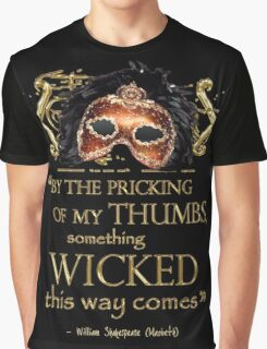 "Shakespeare Macbeth ""Something Wicked"" Quote Graphic T-Shirt"
