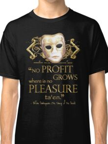 Shakespeare The Taming of the Shrew Pleasure Quote Classic T-Shirt