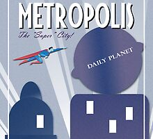 Come Visit Metropolis by cgoursky