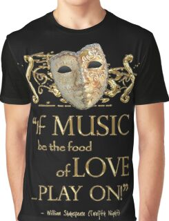 Shakespeare Twelfth Night Love Music Quote Graphic T-Shirt